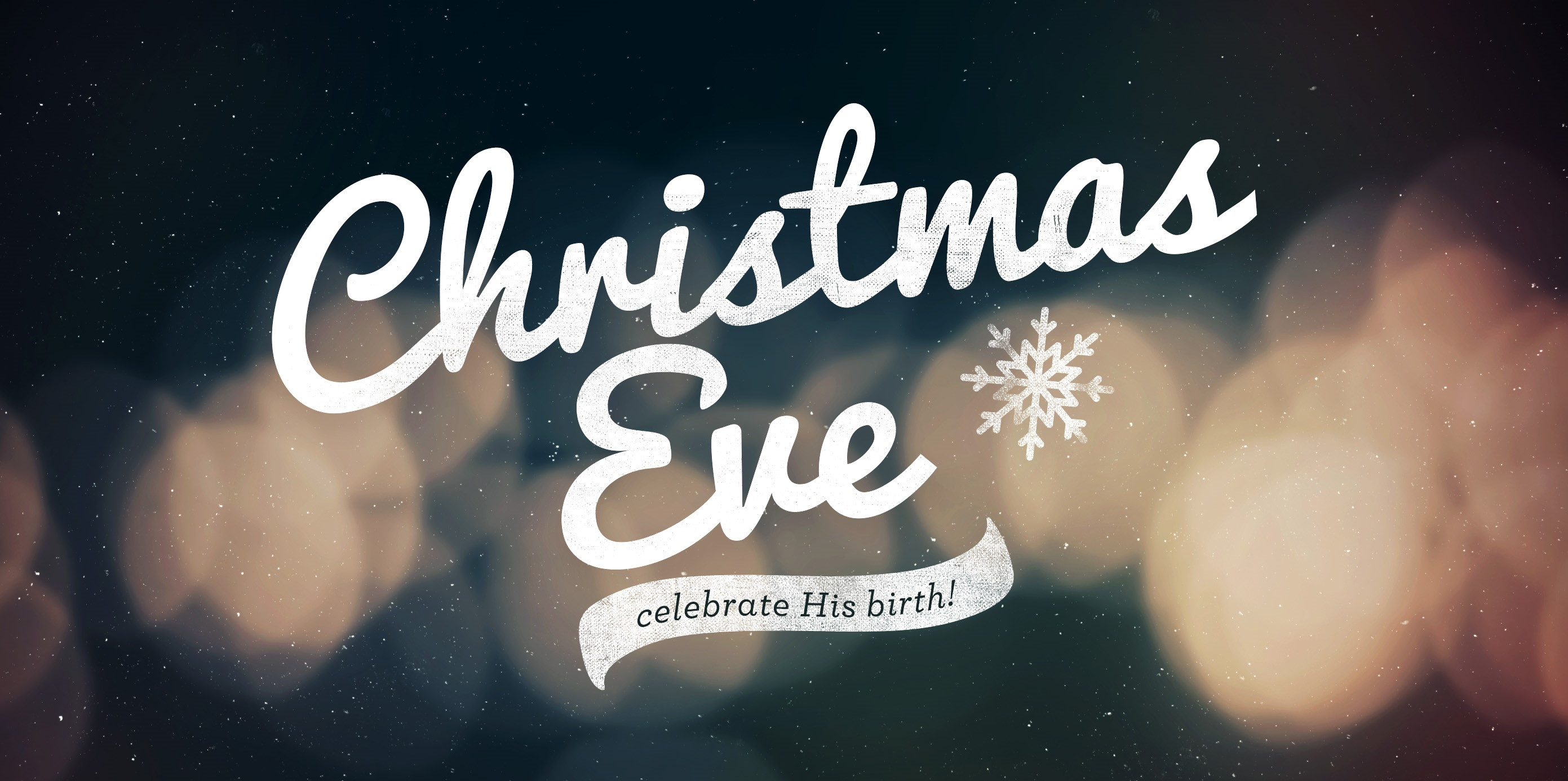 Christmas Eve Service 6pm-7pm