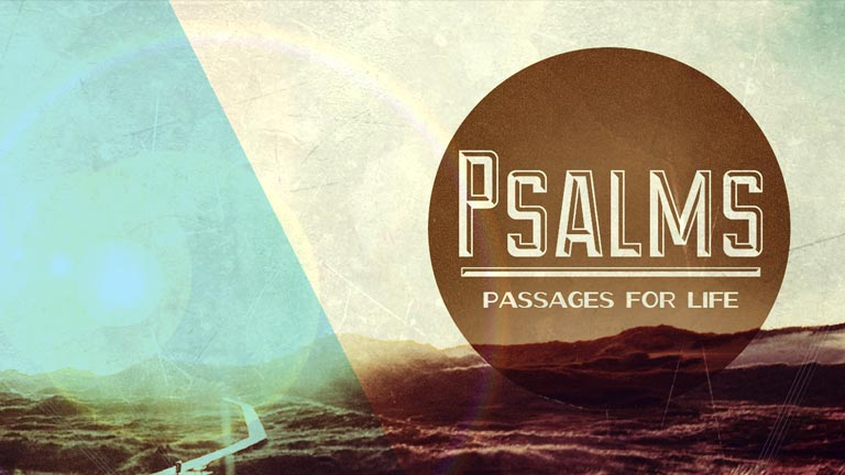 Psalms- Passages for Life