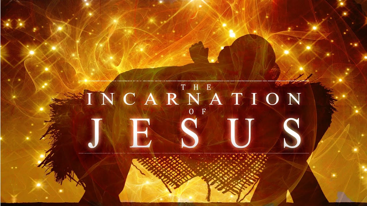 Sermon Series- The Incarnation of Jesus