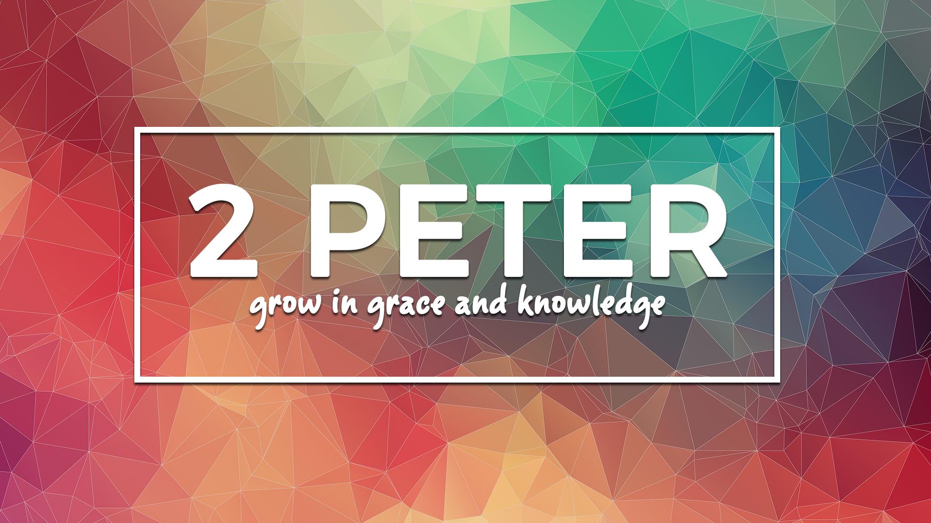 Sermon Series- 2 Peter